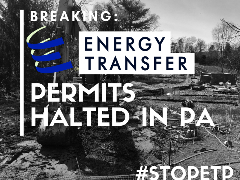 Statement: Pennsylvania's bar on Energy Transfer permits long overdue